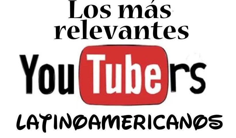 Youtubers latinos